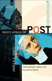Who's Afraid of Postmodernism? (The Church and Postmodern Culture) (eBook, ePUB)