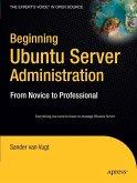 Beginning Ubuntu Server Administration (eBook, PDF)