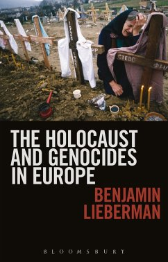 The Holocaust and Genocides in Europe (eBook, ePUB) - Lieberman, Benjamin