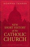 New Short History of the Catholic Church (eBook, PDF)