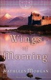 Wings of Morning (These Highland Hills Book #2) (eBook, ePUB)