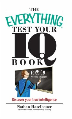 The Everything Test Your I.Q. Book (eBook, ePUB) - Haselbauer, Nathan
