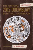 The Official Underground 2012 Doomsday Survival Handbook (eBook, ePUB)