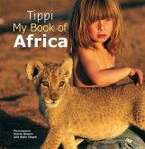 Tippi My Book of Africa (eBook, ePUB)