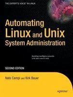 Automating Linux and Unix System Administration (eBook, PDF) - Campi, Nate; Bauer, Kirk