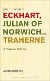 Non-dualism in Eckhart, Julian of Norwich and Traherne (eBook, ePUB)