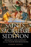 Saints, Sacrilege and Sedition (eBook, PDF)