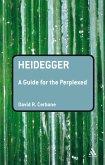 Heidegger: A Guide for the Perplexed (eBook, ePUB)