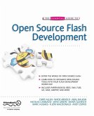 The Essential Guide to Open Source Flash Development (eBook, PDF)