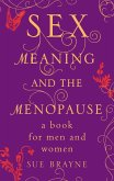 Sex, Meaning and the Menopause (eBook, ePUB)