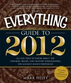 The Everything Guide to 2012 (eBook, ePUB)