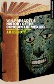 William H. Prescott's History of the Conquest of Mexico (eBook, ePUB)