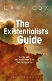 Existentialist's Guide to Death, the Universe and Nothingness (eBook, ePUB)