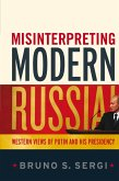 Misinterpreting Modern Russia (eBook, ePUB)