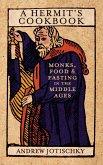 A Hermit's Cookbook (eBook, ePUB)