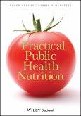 Practical Public Health Nutrition (eBook, PDF)