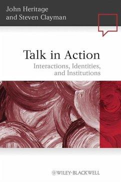 Talk in Action (eBook, ePUB) - Heritage, John; Clayman, Steven