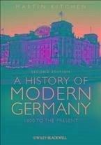 A History of Modern Germany (eBook, PDF) - Kitchen, Martin