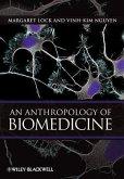An Anthropology of Biomedicine (eBook, ePUB)