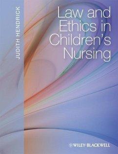 Law and Ethics in Children's Nursing (eBook, PDF) - Hendrick, Judith