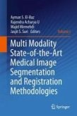Multi Modality State-of-the-Art Medical Image Segmentation and Registration Methodologies (eBook, PDF)
