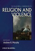 The Blackwell Companion to Religion and Violence (eBook, PDF)
