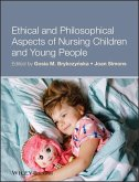 Ethical and Philosophical Aspects of Nursing Children and Young People (eBook, ePUB)