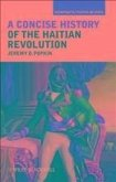 A Concise History of the Haitian Revolution (eBook, PDF)