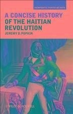 A Concise History of the Haitian Revolution (eBook, PDF) - Popkin, Jeremy D.