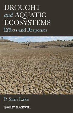 Drought and Aquatic Ecosystems (eBook, PDF) - Lake, P. Sam