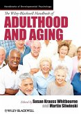 The Wiley-Blackwell Handbook of Adulthood and Aging (eBook, PDF)