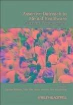 Assertive Outreach in Mental Healthcare (eBook, ePUB)