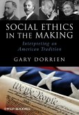 Social Ethics in the Making (eBook, ePUB)
