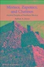 Mixtecs, Zapotecs, and Chatinos (eBook, PDF) - Joyce, Arthur A.
