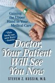 Doctor, Your Patient Will See You Now (eBook, ePUB)