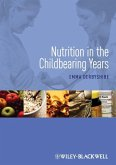Nutrition in the Childbearing Years (eBook, PDF)