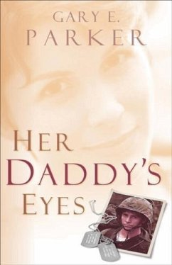 Her Daddy's Eyes (eBook, ePUB) - Parker, Gary