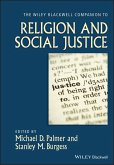 The Wiley-Blackwell Companion to Religion and Social Justice (eBook, ePUB)