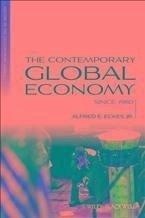 The Contemporary Global Economy (eBook, PDF) - Eckes, Alfred E.