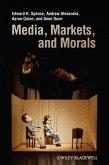 Media, Markets, and Morals (eBook, ePUB)