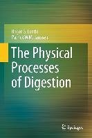 The Physical Processes of Digestion (eBook, PDF) - Lentle, Roger G.; Janssen, Patrick W. M.