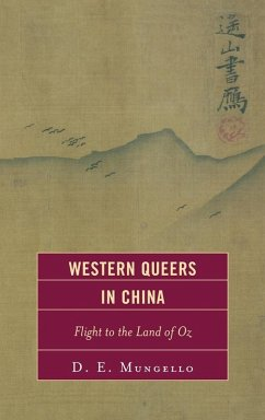 Western Queers in China (eBook, ePUB) - Mungello, D. E.