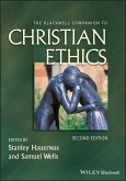 The Blackwell Companion to Christian Ethics (eBook, ePUB)