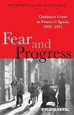 Fear and Progress (eBook, PDF)