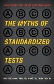 The Myths of Standardized Tests (eBook, ePUB)