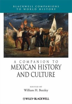 A Companion to Mexican History and Culture (eBook, ePUB)
