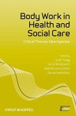 Body Work in Health and Social Care (eBook, PDF)