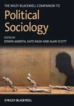 The Wiley-Blackwell Companion to Political Sociology (eBook, PDF) - Scott, Alan; Amenta, Edwin; Nash, Kate