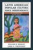 Latin American Popular Culture since Independence (eBook, ePUB)