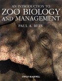 An Introduction to Zoo Biology and Management (eBook, ePUB)